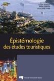 Lucie K Morisset et Bruno Sarrasin - Epistémologie des études touristiques.