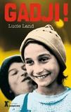 Lucie Land - Gadji !.