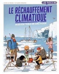 Lucie Le Moine et Sylvain Dorange - Le réchauffement climatique - Mission Tara en Arctique.