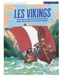 Lucie Le Moine et Arthur Junier - Les Vikings - Une fratrie à l'aventure !.