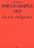 Lucie Licheri - Par un simple oui - La vie religieuse.