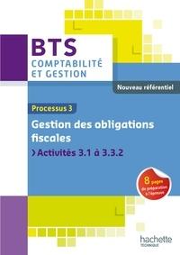 Lucie Liversain - Processus 3, Gestion des obligations fiscales, BTS Comptabilité et gestion.
