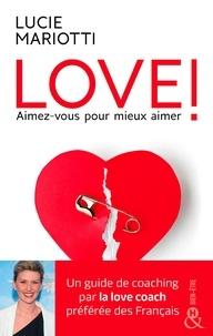 Téléchargement gratuit de livres en espagnol Love !  - Aimez-vous pour aimer mieux (French Edition) DJVU RTF