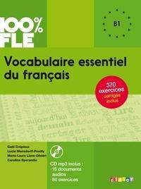 Lucie Mensdorff-Pouilly et Gaël Crépieux - Vocabulaire essentiel du français B1. 1 CD audio