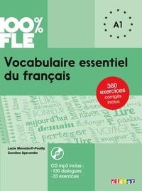 Lucie Mensdorff-Pouilly et Caroline Sperandio - Vocabulaire essentiel du français niveau A1. 1 CD audio MP3