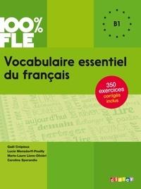 Lucie Mensdorff et Gaël Crépieux - Vocabulaire essentiel du français niv. B1 - Ebook.