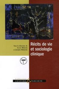 Lucie Mercier et Jacques Rhéaume - Récits de vie et sociologie clinique.