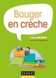 Lucie Meunier - Bouger en crèche.