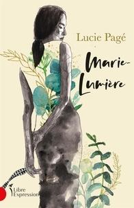 Lucie Pagé - Marie-Lumière.