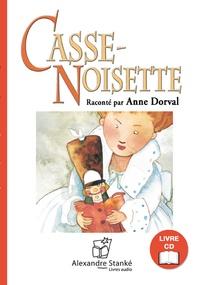 Lucie Papineau et Stéphane Jorisch - Casse-noisette. 1 CD audio