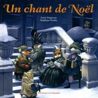 Lucie Papineau et Stéphane Poulin - Un chant de Noël.