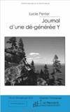 Lucie Perrier - Journal d'une dé-générée Y.