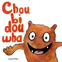 Lucie Phan - Choubidouwha.