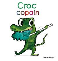 Lucie Phan - Croc copain.