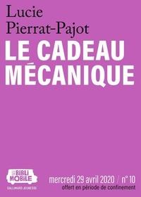 Lucie Pierrat-Pajot - La Biblimobile (N°10) - Le Cadeau mécanique.