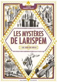 Téléchargement gratuit du livre autdio Les mystères de Larispem Tome 2 9782075081511 PDB ePub iBook par Lucie Pierrat-Pajot (Litterature Francaise)