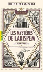Livres audio téléchargeables en français Les mystères de Larispem Tome 2 iBook DJVU 9782075131568
