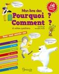 Lucie Pouget et Amandine Gardie - Mon livre des Pourquoi ? Comment ? et autres questions.