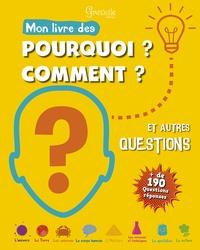 Mon livre des pourquoi ? comment ? et autres questions.pdf