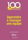 Lucie Prat et Yves Prat - Apprendre à manager une équipe.