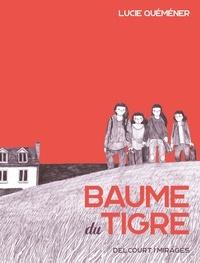 Lucie Quéméner - Baume du tigre.