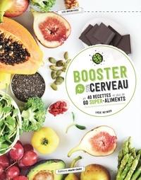 Booster son cerveau en 40 recettes et plus de 60 super-aliments.pdf