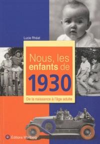 Google books à télécharger en ligne Nous, les enfants de 1930  - De la naissance à l'âge adulte