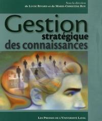 Lucie Rivard et Marie-Christine Roy - Gestion stratégique des connaissances.