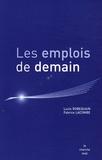 Lucie Robequain - Les emplois de demain - Prospective du marché de l'emploi et des métiers du recrutement à l'horizon 2015.