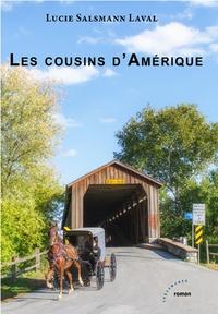 Lucie Salsmann-Laval - Les cousins d'Amérique.