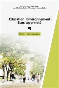Education, environnement, écocitoyenneté- Repères contemporains - Lucie Sauvé pdf epub