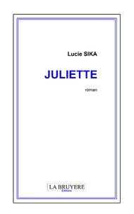 Lucie Sika - Juliette.