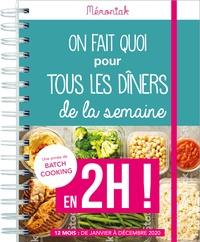 Lucie Sorel - On fait quoi pour tous les dîners de la semaine en 2h !.