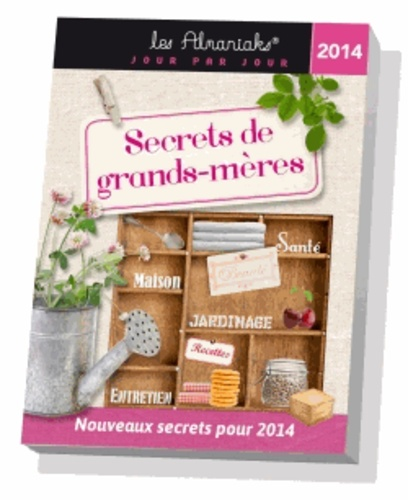 Lucie Sorel - Secrets de grands-mères 2014.