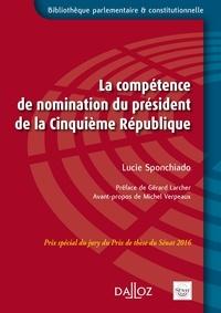 Lucie Sponchiado - La compétence de nomination du président de la Cinquième République.