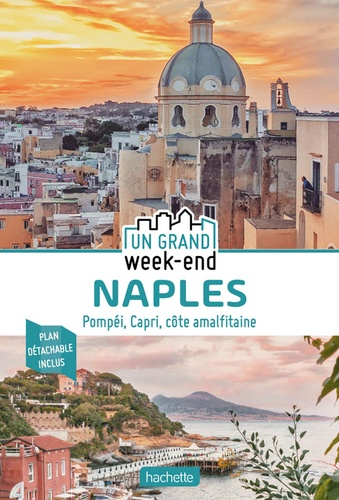 Un grand week-end à Naples  avec 1 Plan détachable
