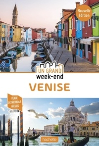 Lucie Tournebize - Un grand week-end à Venise - Avec 1 Plan détachable.