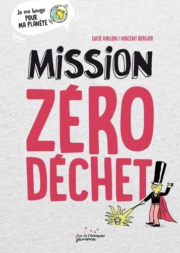 Lucie Vallon - Mission zéro déchet.