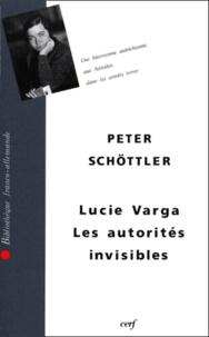Lucie Varga et Peter Schöttler - .