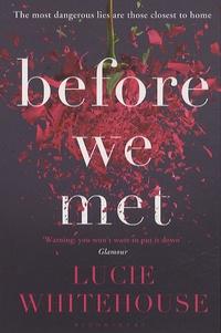 Lucie Whitehouse - Before we met.