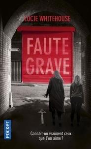 Lucie Whitehouse - Faute grave.
