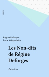 Lucie Wisperheim - Les non-dits de Régine Deforges.