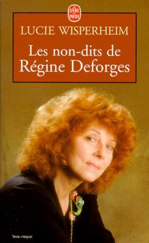 Lucie Wisperheim - Les non-dits de Régine Deforges - Entretiens avec Lucie Wisperhei.