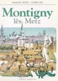 Lucien Arz et François Reitel - Montigny lès Metz.