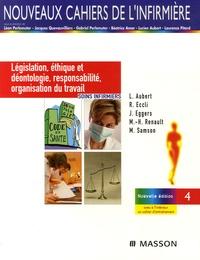 Lucien Aubert et René Eccli - Législation, éthique et déontologie, responsabilité, organisation du travail.