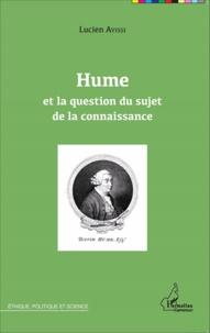 Lucien Ayissi - Hume et la question du sujet de la connaissance.
