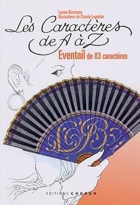 Lucien Baumann - Les Caractères de A à Z - Eventail de 83 caractères.
