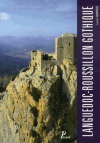 Languedoc-Roussillon gothique- L'architecture militaire de Carcassonne à Perpignan - Lucien Bayrou |