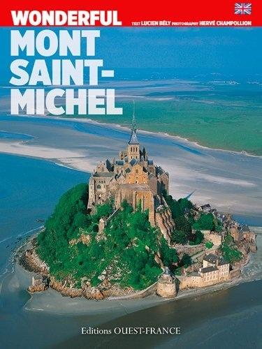 Lucien Bély - Aimer le Mont-Saint-Michel.