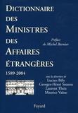 Lucien Bély et Georges-Henri Soutou - Dictionnaire des ministres des Affaires étrangères.